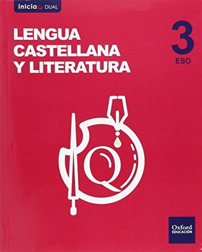 Inicia Lengua Castellana y Literatura 3.º ESO. Libro del alumno. Volumen Anual