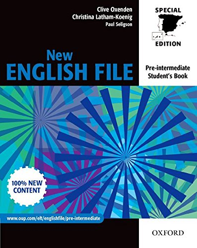 NEW ENGLISH FILE PRE-INTERMEDIATE: STUDENT'S BOOK FOR SPAIN
