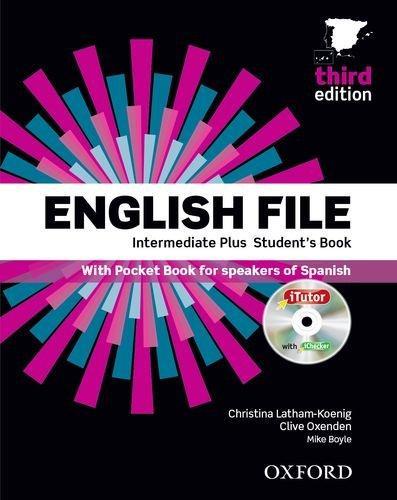ENGLISH FILE INTERMEDIATE PLUS THIRD EDITION
