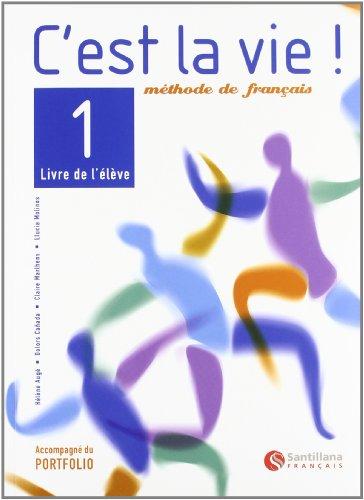 C'EST LA VIE!, METHODE DE FRAÇAIS, 1 BACHILLERATO
