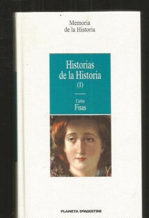 HISTORIA DE LA HISTORIA (I)