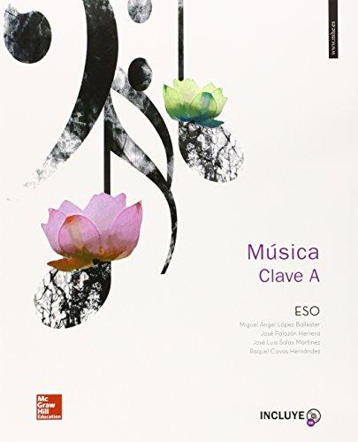 MÚSICA CLAVE A - EDICIÓN 2015 (+ CD) ESO