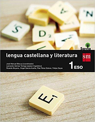 LENGUA CASTELLANA Y LITERATURA. 1 ESO. SAVIA. LIBRO ASIGNATURA