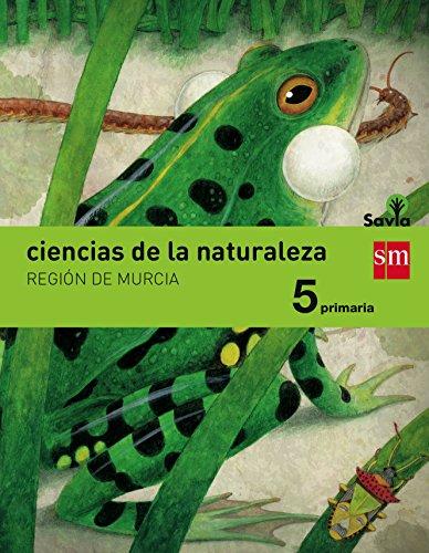 CIENCIAS DE LA NATURALEZA. 5 PRIMARIA. SAVIA. MURCIA