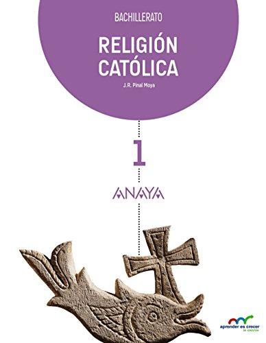 RELIGIÓN CATÓLICA 1. BACHILLERATO.