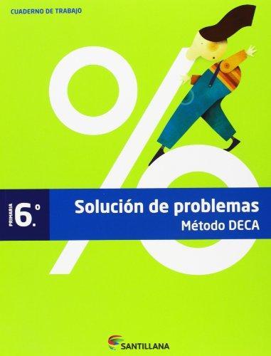 CUADERNO PROBLEMAS MÉTODO DECA 6 PRIMARIA