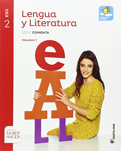 LENGUA Y LITERATURA SERIE COMENTA MOCHILA LIGERA 2 ESO SABER HACER