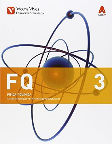FQ 3 (FISICA Y QUIMICA ESO) AULA 3D