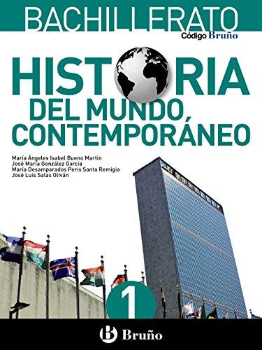 CÓDIGO BRUÑO HISTORIA DEL MUNDO CONTEMPORÁNEO 1 BACHILLERATO