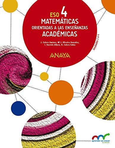 MATEMÁTICAS ORIENTADAS A LAS ENSEÑANZAS ACADÉMICAS 4. (TRIMESTRES)