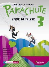 PARACHUTE 3 LIVRE L'ÉLÈVE SANTILLANA FRANÇAIS