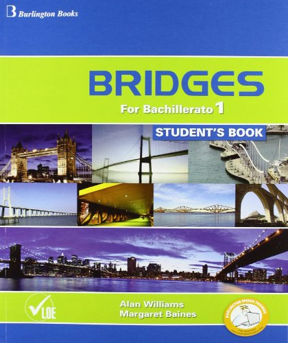 BRIDGES FOR BACHILLERATO 1. STUDENT´S BOOK